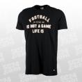 Not a Game T-Shirt