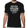 Never Follow Always Lead SS Tee